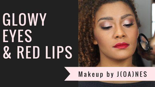 MakeUp Vidéo : Glowy Eyes & Red Lips
